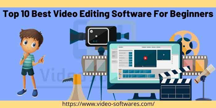 Top 10 Best Video Editing Software For Beginners