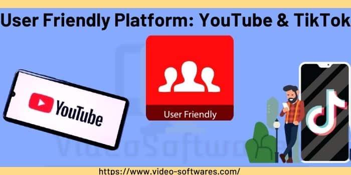 User Friendly Platform_ YouTube & TikTok