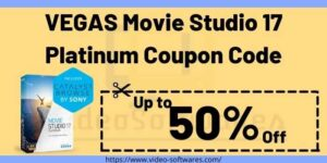 VEGAS Movie Studio 17 Platinum Coupon Code