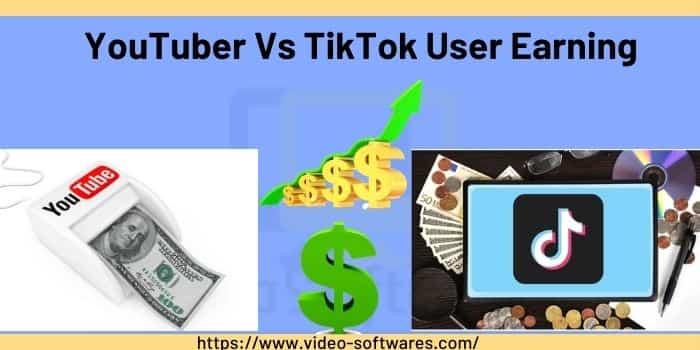 YouTuber Vs TikTok User Earning
