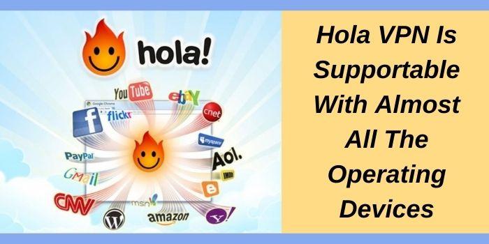 Hola VPN supports different platforms