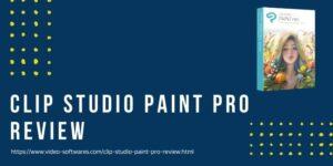 Clip Studio Paint Pro Review 2021 – Prices & Features