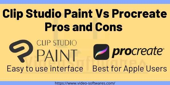 Which is better Clip Studio Paint Or Procreate