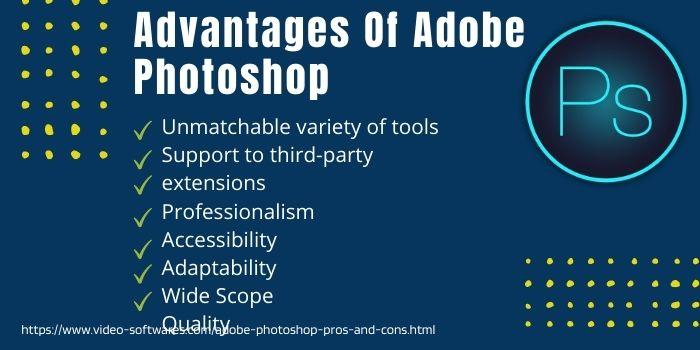 _ Adobe Photoshop Advantages