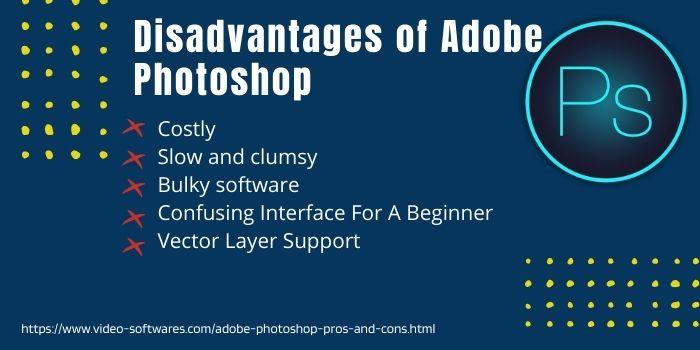 Disadvantages Of Adobe Photoshop