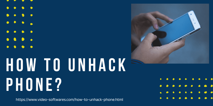 Read more about the article How To Unhack Phone? Prevent Your Phone from Hacker