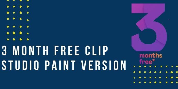 3 Month Free Clip Studio Paint version
