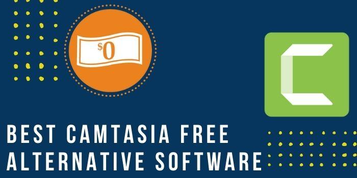 Best Camtasia Free Alternative Software