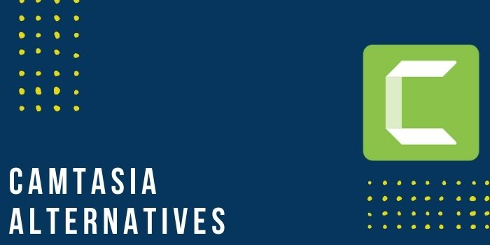 Read more about the article Camtasia Alternatives 2021 – 7 Paid & Free Software Like Camtasia