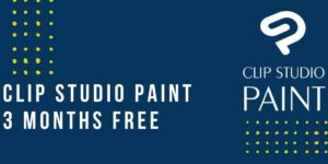 Read more about the article Clip Studio Paint 3 Months Free – CSP Free Trial For 3 Months