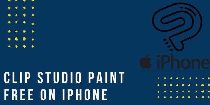 Clip Studio Paint Free On iPhone