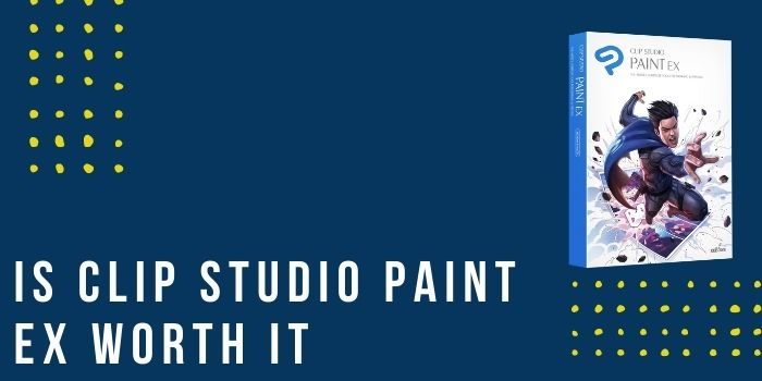 Is Clip Studio Paint Ex Worth It