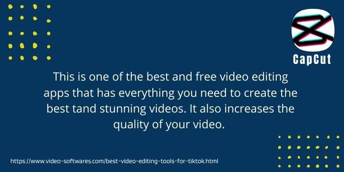 CapCut the best video editing tool for tiktok