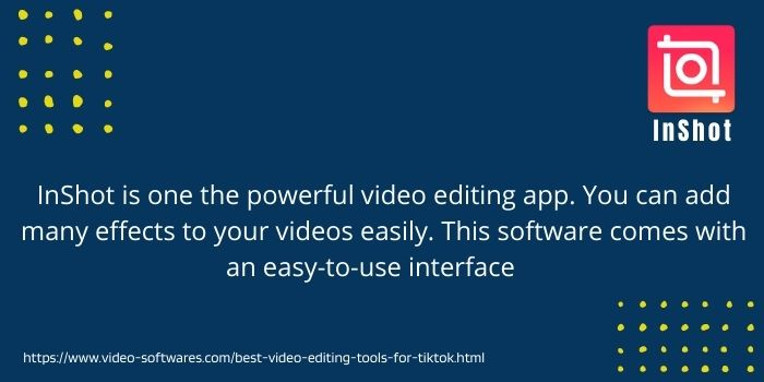 Inshot the top video editing tool for tiktok
