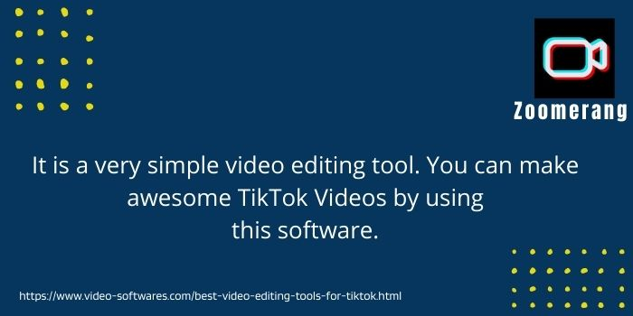 Zoomerang the best video editing tool for tiktok